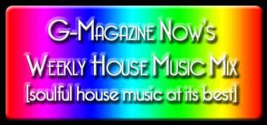 Gmagazinenow-housemusicmix